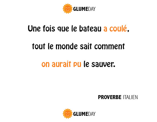 citation, humour, proverbe, drole, histoire, sex, comique, glume, glume day, glumeday, amitie, anti-